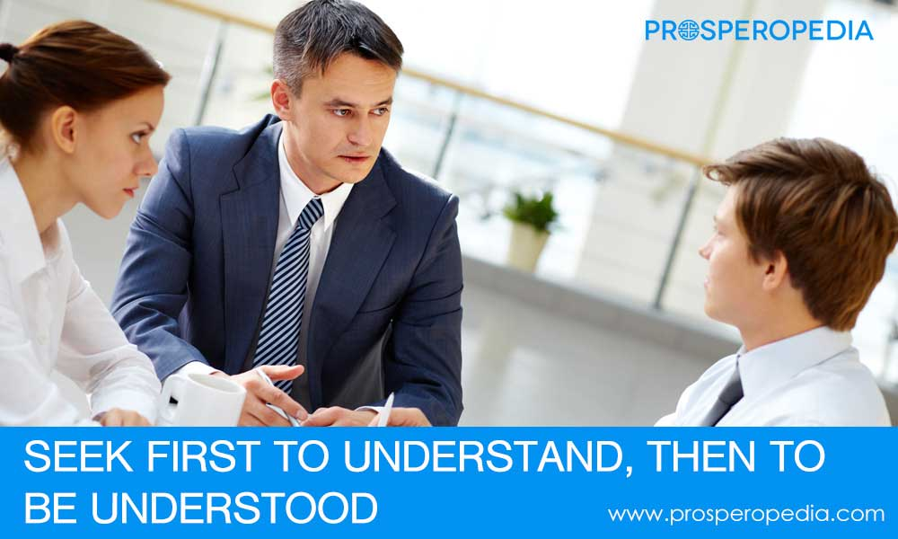5th Habit - Seek First to Understand - 7 Habits of Highly Effective People