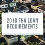 neighborhood-2018-fha-mortgage-loan-requirements-thumbnail